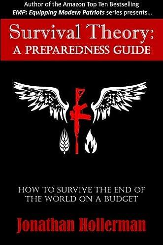 amazon com survival theory a preparedness guide 9780692672808 rh amazon com Patriot Survival Package Zombie Survival
