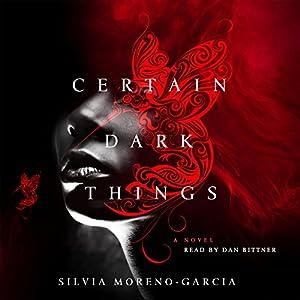Certain Dark Things Hörbuch