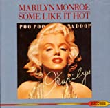 Some Like It Hot/ I Wanna Be Loved By You [Single]