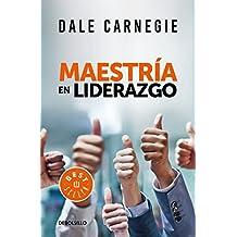Maestría en liderazgo / Leadership Mastery (Spanish Edition)