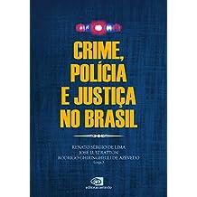 Crime, Polícia e Justiça no Brasil