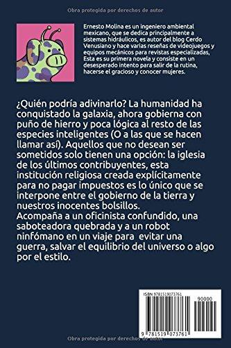 Amazon.com: Cerdo venusiano presenta: Los últimos contribuyentes (Spanish Edition) (9781519073761): L. Ernesto Molina: Books