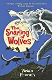 The Snarling of Wolves: The Sixth Tale from the Five Kingdoms (Tales from the Five Kingdoms)