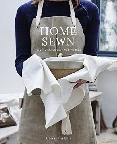 - Home Sewn: Projects and Inspiration for Every Room