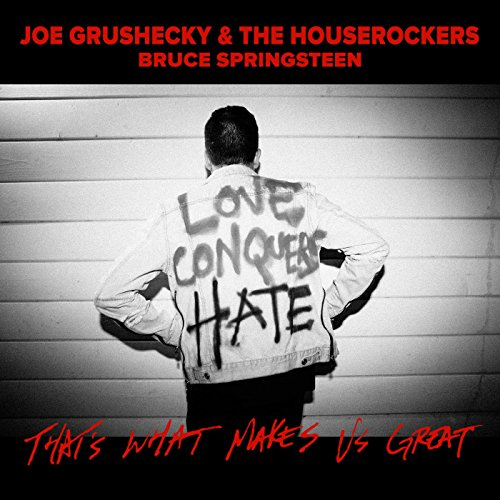 That's What Makes Us Great (feat. Bruce Springsteen)