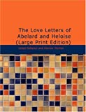 The Love Letters of Abelard and Heloise, Israel Gollancz and Honnor Morten, 1437529283