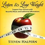 Listen & Lose Weight (with Subliminal Affirmations)