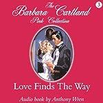 Love Finds the Way | Barbara Cartland