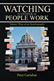 Watching Other People Work, Peter Carnahan, 1479735604