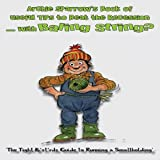 img - for Archie Sparrow's Book of Useful Tips to Beat the Recession with...Baling String?: The Tight B*st*rd's Guide to Running a Smallholding by Dave Dealy (2010-10-20) book / textbook / text book