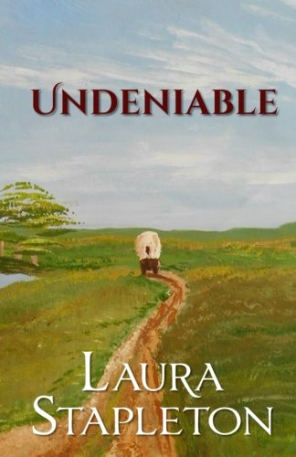 Undeniable: The Oregon Trail Series