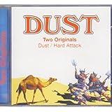 Dust & Hard Attack (Two Originals)