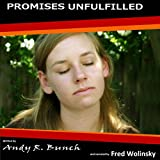 Promises Unfulfilled: Diner Tales