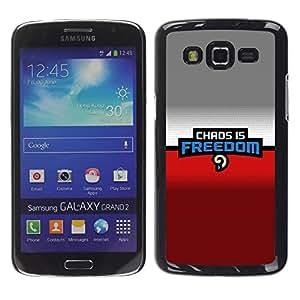 Stuss Case / Funda Carcasa protectora - Caos es la libertad - Samsung Galaxy Grand 2