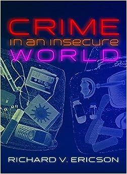 Crime In An Insecure World por Richard V. Ericson epub