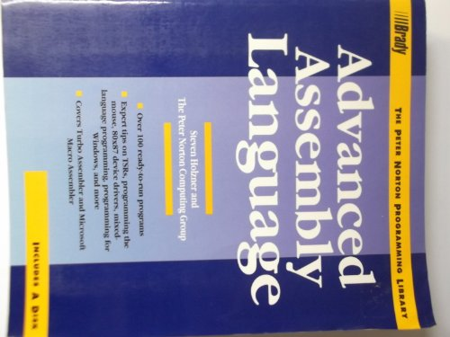 Advanced Assembly Language (The Peter Norton programming library) by Brady