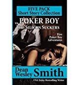 [ [ POKER BOY VS. THE SILICON SUCKERS: A POKER BOY COLLECTION BY(SMITH, DEAN WESLEY )](AUTHOR)[PAPERBACK]