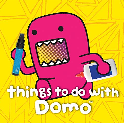 Things to Do with Domo Board book – April 2, 2013