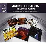 6 Classic Albums - Jackie Gleason