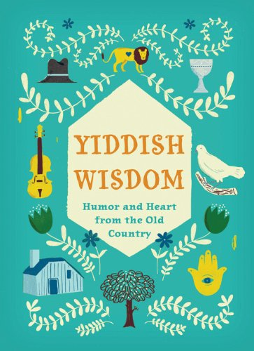 Yiddish Wisdom: Humor and Heart from the Old Country (The Good Vibe Jersey compare prices)