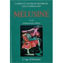 Mélusine 30: surréalistes serbes