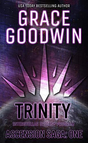 Trinity: Ascension Saga: Books 1, 2 & 3: (Volume 1) (Interstellar Brides®: Ascension Saga)