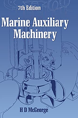 Marine auxiliary machinery seventh edition ebook marine auxiliary machinery seventh edition 7th edition array marine auxiliary machinery h d mcgeorge ebook amazon com rh amazon com fandeluxe Image collections