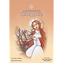 An Invitation To The Happy Life