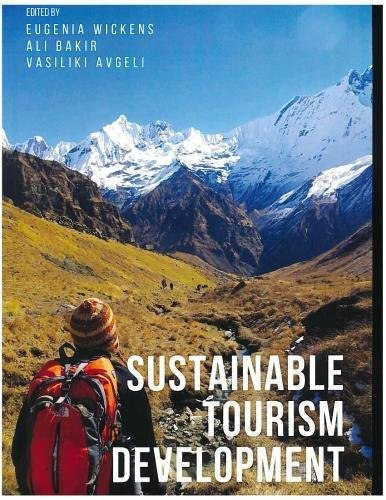 Sustainable tourism development 2017: Issues, challenges and debates