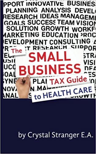 Book The Small Business Tax Guide - To Health Care
