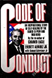 Code of Conduct, Everett Alvarez and Samuel A. Schreiner, 1556113102