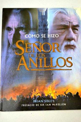 Read Online Como Se Hizo El Senor De Los Anillos (Spanish Edition) ebook