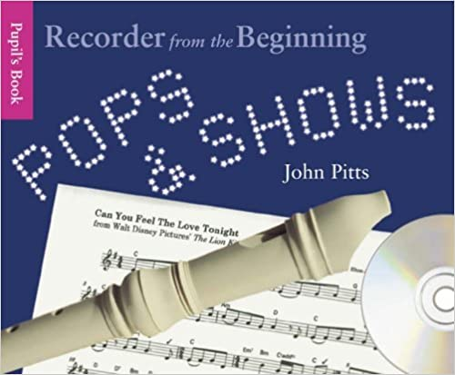 Book Pops and Shows: Recorder from the Beginning (Book & CD) by John Pitts (2006-09-13)