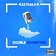 Double Adventure [Explicit]