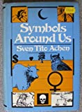Symbols Around Us, Achen, Sven T., 0442202512