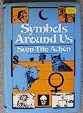 Symbols Around Us, Achen, Sven T., 0442202512