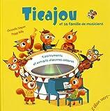 """Afficher """"Ticajou et sa famille de musiciens"""""""