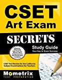 CSET Art Exam Secrets Study Guide: CSET Test Review for the California Subject Examinations for Teachers (Mometrix Secrets Study Guides)