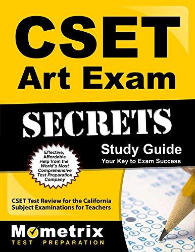 CSET Art Exam Secrets Study Guide: CSET Test Review for the California Subject Examinations for Teachers (Mometrix Secrets Study Guides)