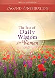 The Best of Daily Wisdom for Women - Devotional Audio (CD) (Sound Inspirations)