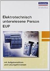 Elektrotechnisch unterwiesene Person - EUP