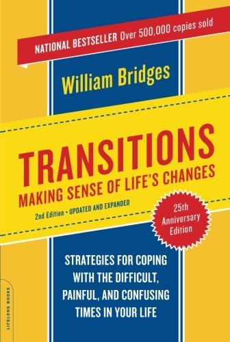 Transitions: Making Sense of Life's Changes, Revised 25th Anniversary Edition