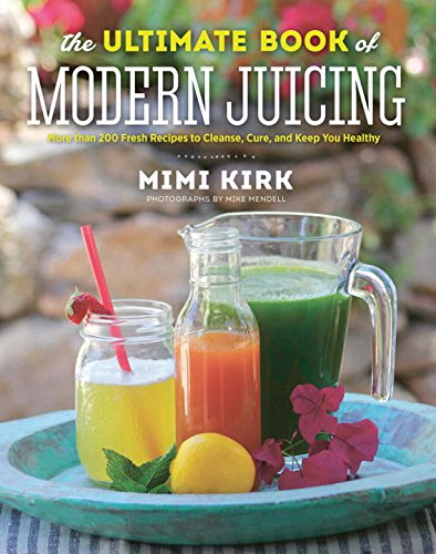 Ultimate Book Modern Juicing Recipes product image