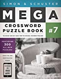 Simon & Schuster Mega Crossword Puzzle Book #7 (Simon & Schuster Mega Crossword Puzzle Books)