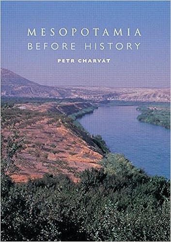 Mesopotamia Before History by Petr Charv?t (2008-09-15)