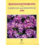 Rhododendrons with Camellias and Magnolias 2000
