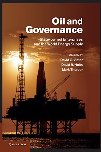 Oil and Governance: State-Owned Enterprises and the World Energy Supply (2014-08-21)