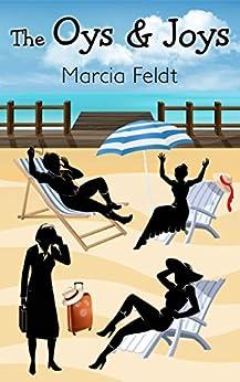 The Oys & Joys (English Edition) por [Feldt, Marcia]
