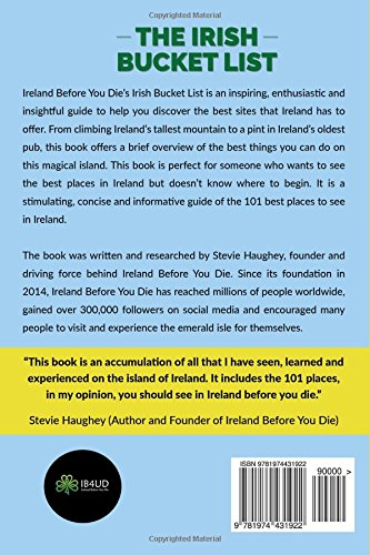 The Irish Bucket List 101 Places To See In Ireland Before You Die Stevie Haughey 9781974431922 Amazon Books