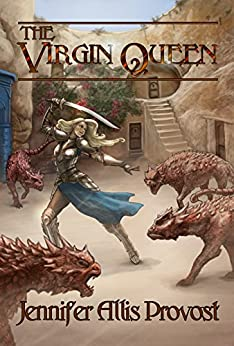 The Virgin Queen (Chronicles of Parthalan Book 2) by [Provost, Jennifer Allis]